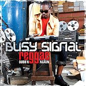 Reggae Dubb'n Again by Busy Signal