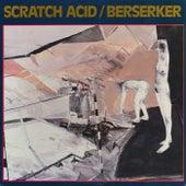 Berserker by Scratch Acid