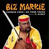 Chinese Food / Do Your Thang - EP by Biz Markie