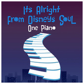 It's Alright (From Disney's