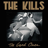 The Good Ones de The Kills