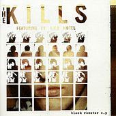 Black Rooster EP by The Kills