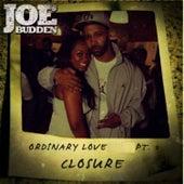 Ordinary Love S*** Pt. 3 (Closure) by Joe Budden