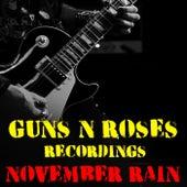 November Rain Guns N' Roses Recordings by Guns N' Roses