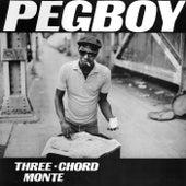 Three Chord Monte by Pegboy