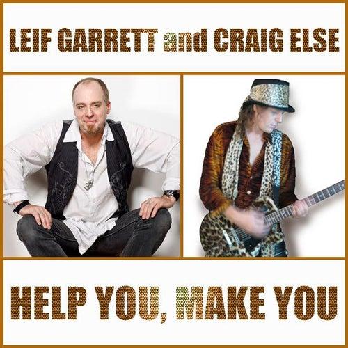 Help You, Make You by Leif Garrett