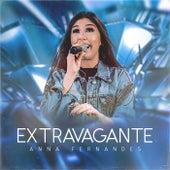 Extravagante by Anna Fernandes