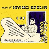 Music Of Irving Berlin by Stanley Black