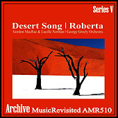 The Desert Song & Roberta by Gordon MacRae