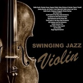 Swinging Jazz Violins by Various Artists