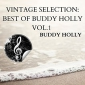 Vintage Selection: Best of Buddy Holly, Vol. 1 (2021 Remastered) von Buddy Holly