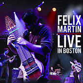 Live In Boston by Felix Martin
