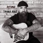 Intimo de Tanke Ruiz