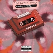 Dusty Tapes, Vol. 1 by Nine