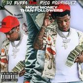 More Money Than Followers by DJ Bubba