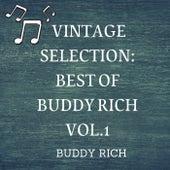 Vintage Selection: Best of Buddy Rich, Vol. 1 (2021 Remastered) von Buddy Rich