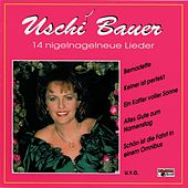 14 nigelnagelneue Lieder by Uschi Bauer