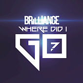 Where Did I Go? by Brilliance