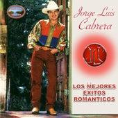 Los Mejores Exitos Romanticos (Remasterizado) de Jorge Luis Cabrera