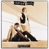 Power of Two EP by Indigo Girls