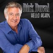Hello Again by Dirk Duval