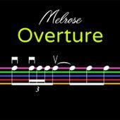 Melrose Overture by Matt Johnson