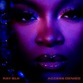 Access Denied de Ray Blk