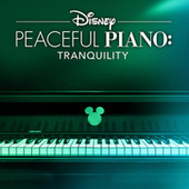 Disney Peaceful Piano: Tranquility by Disney Peaceful Piano