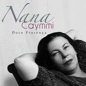 Doce Presença by Nana Caymmi