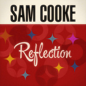Reflection by Sam Cooke