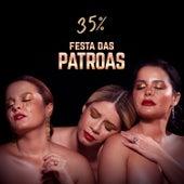 Patroas 35% de Marília Mendonça