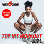 Top Hits Workout 2021 (105-132 BPM Unmixed Tracks - Phrased 32 Count) de Love2move Music Workout