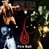 New Era -Call This Love- de Fire Ball