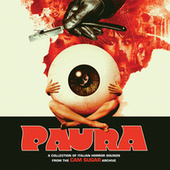 PAURA: A Collection Of Italian Horror Sounds From The CAM Sugar Archive von CAM Sugar