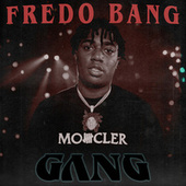 Fredo Bang Gang by Fredo Bang