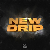 New Drip by Various Artists