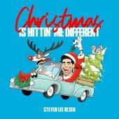 Christmas Is Hittin' Me Different by Steven Lee Olsen