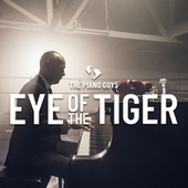 Eye of the Tiger von The Piano Guys