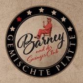 Gemischte Platte by Barney und der Swingerclub