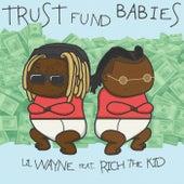 Trust Fund Babies de Lil Wayne