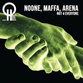 Not 4 Everyone by Noone
