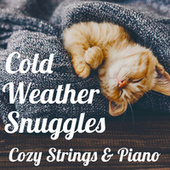 Cold Weather Snuggles: Cozy Strings & Piano by Royal Philharmonic Orchestra