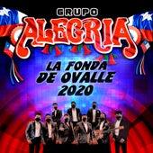 La Fonda de Ovalle 2020 de Grupo Alegria