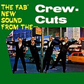 The Fab New Sound by The  Crew Cuts