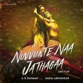 Nuvvunte Naa Jathagaa (Lofi Flip) by A.R. Rahman
