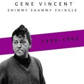 Shimmy Shammy Shingle (1956-1962) von Gene Vincent
