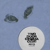 I Can Talk (Myd Remix) von Two Door Cinema Club