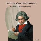 Ludwig Van Beethoven - Les œuvres incontournables (Volume 2) von Various Artists