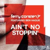 Ain't No Stoppin' von Ferry Corsten