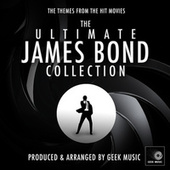 The Ultimate James Bond Collection by Geek Music